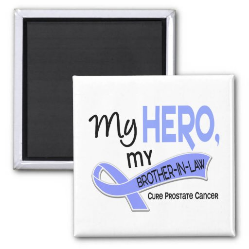 Prostate Cancer MY HERO, MY BROTHER-IN-LAW 42 2 Inch Square Magnet