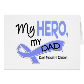Prostate Cancer MY HERO, MY DAD 42 Greeting Cards