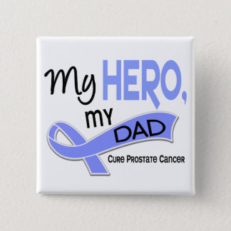 Prostate Cancer MY HERO, MY DAD 42 Pinback Button