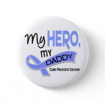 Prostate Cancer MY HERO, MY DADDY 42 Button