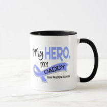 Prostate Cancer MY HERO, MY DADDY 42 Mug