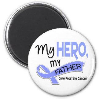 Prostate Cancer MY HERO, MY FATHER 42 Fridge Magnet