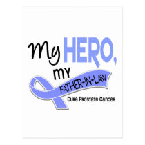 Prostate Cancer MY HERO, MY FATHER-IN-LAW 42 Postcard