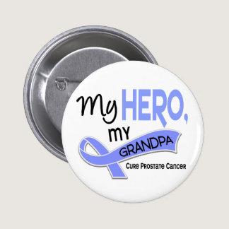 Prostate Cancer MY HERO, MY GRANDPA 42 Pinback Button
