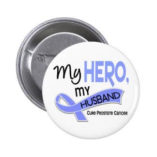 Prostate Cancer MY HERO, MY HUSBAND 42 Pinback Button