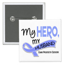 Prostate Cancer MY HERO, MY HUSBAND 42 Pinback Button