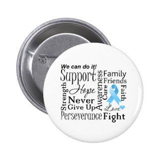 Prostate Cancer Supportive Words Pinback Button