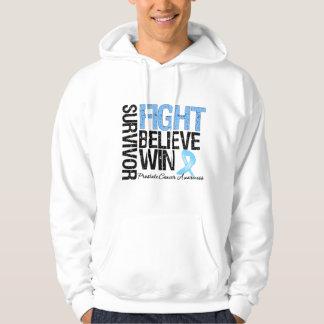 Prostate Cancer Survivor Fight Believe Win Motto Sweatshirt