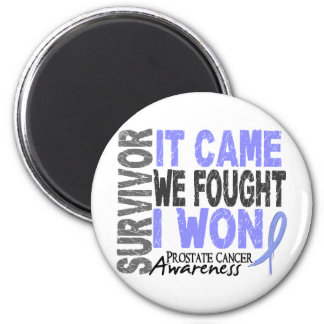 Prostate Cancer Survivor It Came We Fought I Won 2 Inch Round Magnet