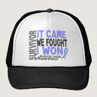 Prostate Cancer Survivor It Came We Fought I Won Trucker Hat
