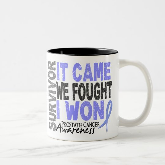 Prostate Cancer Survivor It Came We Fought I Won Two-Tone Coffee Mug