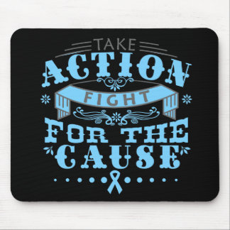 Prostate Cancer Take Action Fight For The Cause Mouse Pad