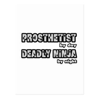 Prosthetist By Day...Deadly Ninja By Night Postcard