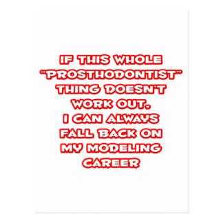 Prosthodontist Humor ... Modeling Career Postcard
