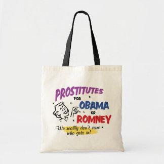 Prostitutes For Obama or Romney Bag