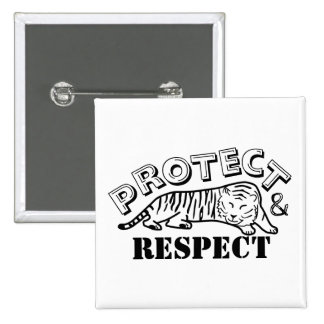 Protect and Respect Pinback Button