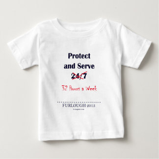 Protect and Serve Baby T-Shirt