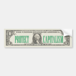 Protect Capitalism Bumper Sticker