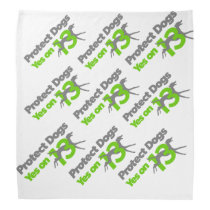 Protect Dogs - Vote Yes on 13 Pet Bandana small