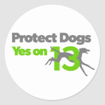 Protect Dogs - Vote Yes on 13 Sticker