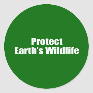 Protect Earth's Wildlife Classic Round Sticker