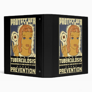 Protect Her From Tuberculosis 3 Ring Binder