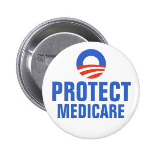 Protect Medicare Obama 2012 2 Inch Round Button