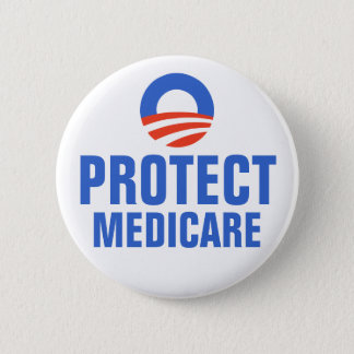 Protect Medicare Obama 2012 Button