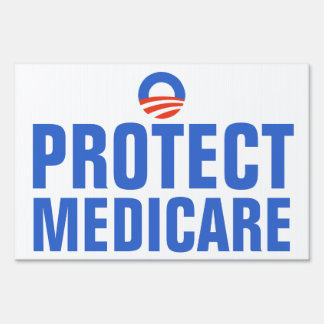 Protect Medicare Obama 2012 Sign