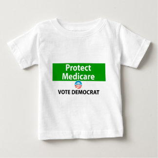 Protect Medicare: Vote Democrat Baby T-Shirt