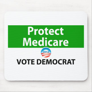 Protect Medicare: Vote Democrat Mouse Pads