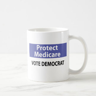 Protect Medicare: Vote Democrat Mugs