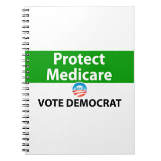 Protect Medicare: Vote Democrat Spiral Notebooks