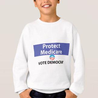 Protect Medicare: Vote Democrat Sweatshirt