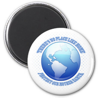 Protect Mother Earth 2 Inch Round Magnet