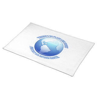 Protect Mother Earth Cloth Place Mat