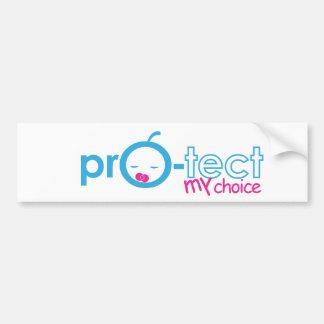 Protect My Choice! Car Bumper Sticker