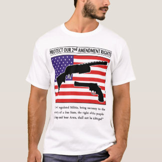 Protect Our 2nd Amendment Rights T-Shirt