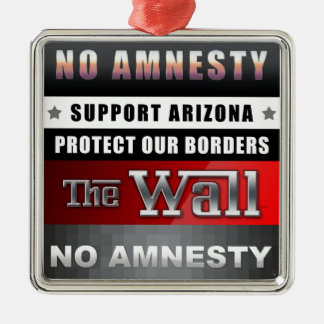 Protect Our Borders Metal Ornament