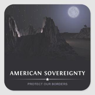 Protect Our Borders Square Sticker