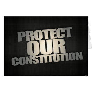 Protect Our Constitution Greeting Cards