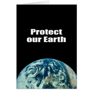 Protect our Earth Greeting Cards