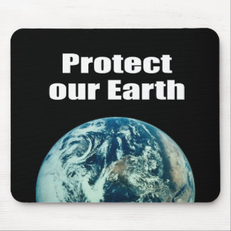 Protect our Earth Mouse Pad