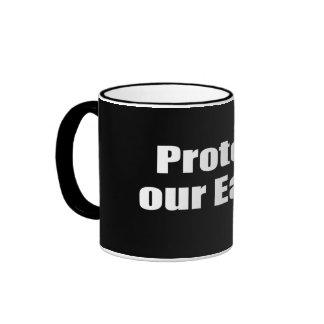 Protect our Earth Mug
