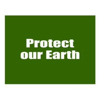 Protect our Earth Post Cards