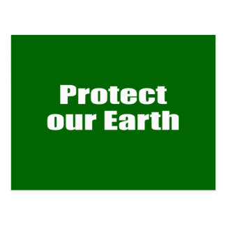 Protect our Earth Postcards