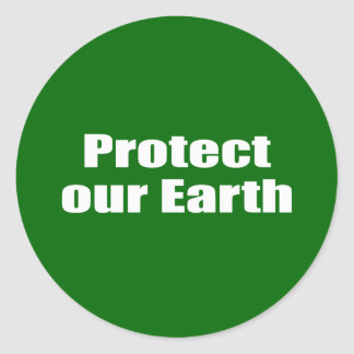 Protect our Earth Round Stickers