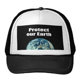Protect our Earth Trucker Hats