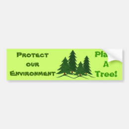 Protect Our Environment - Bumper Sticker