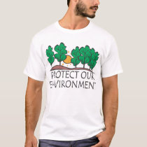 Protect Our Environment T-Shirt